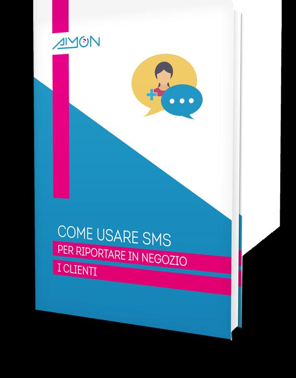 GUIDA PRATICA GRATUITA   Come usare SMS  per riportare in negozio i clienti