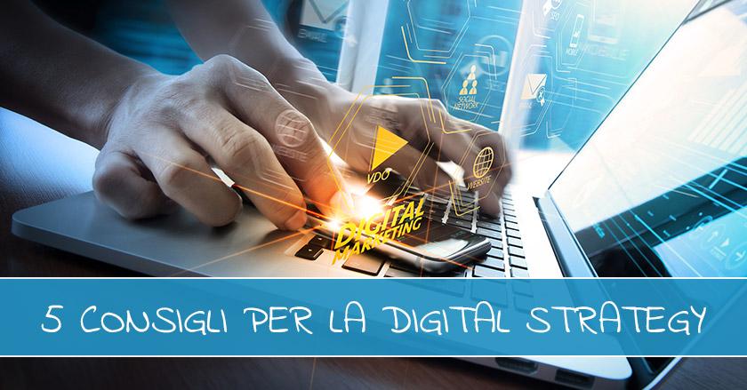 Migliora La Tua Strategia Di Digital Marketing In 5 Step